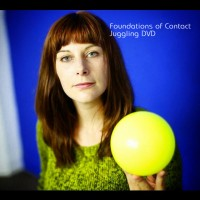 Foundations of Contact Juggling: Body rolling DVD Props Juggling & Spinning
